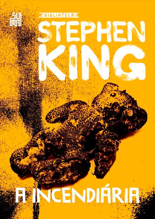 Suma divulga capa de A Incendiária, novo volume da Biblioteca Stephen King