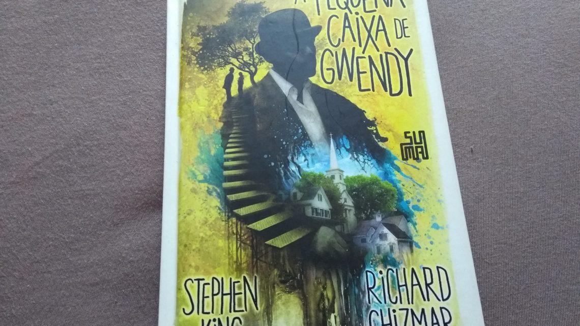 Resenha: A Pequena Caixa de Gwendy de Stephen King e Richard Chizmar