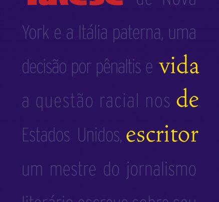 """Dica de leitura: """"Vida de Escritor"""" de Gay Talese"""